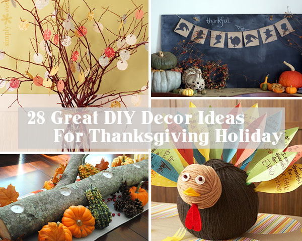 28 great diy decor ideas for the best thanksgiving holiday How to decorate your house for thanksgiving