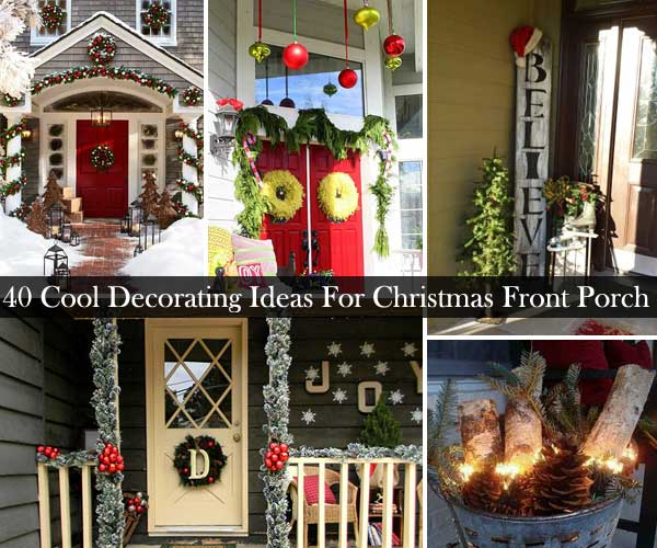 40 cool diy decorating ideas for christmas front porch - Front Door Christmas Decorations Ideas