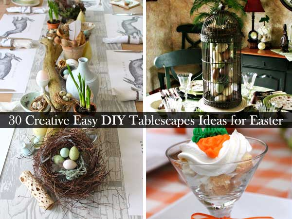 30 Creative Easy DIY Tablescapes Ideas For Easter Amazing DIY Interior amp Home Design
