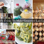 27 DIY Tricks To Make Groceries Last Longer