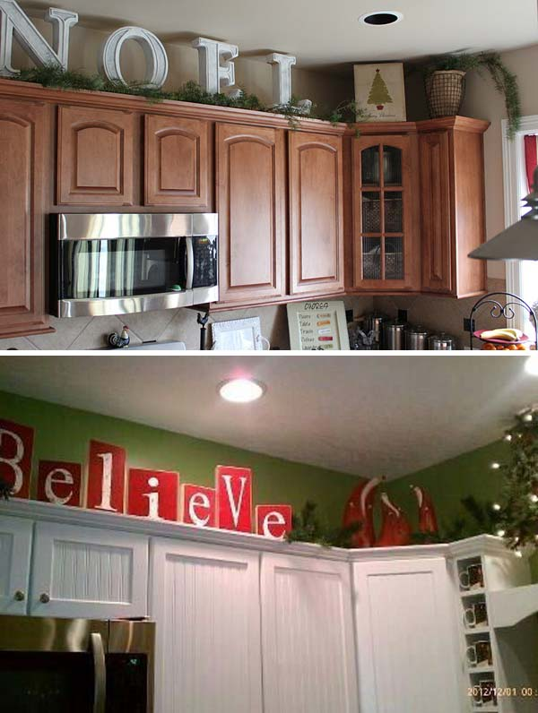Letters on top of cabinets. They will bring holiday spirit to your kitchen.