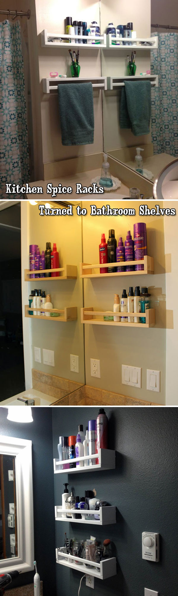 Clever repurposing for spice racks is to mount them on the bathroom wall to keep stuff off the counters