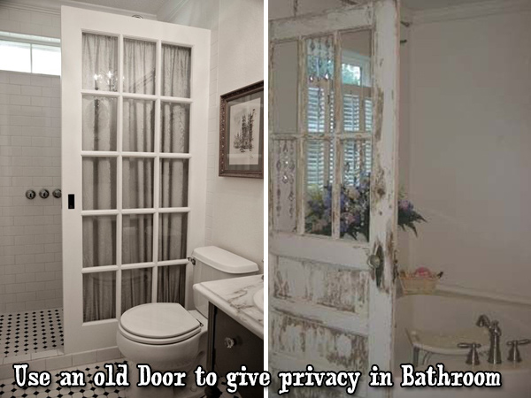 Use an old door to give privacy in the bathroom