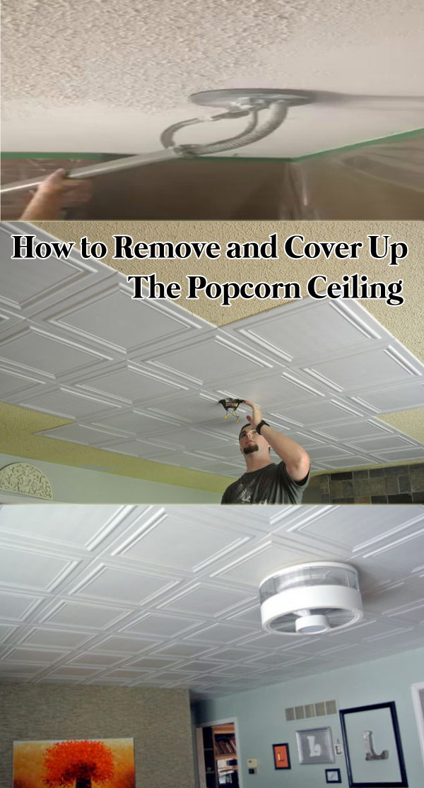 Cover Up the Popcorn Ceiling