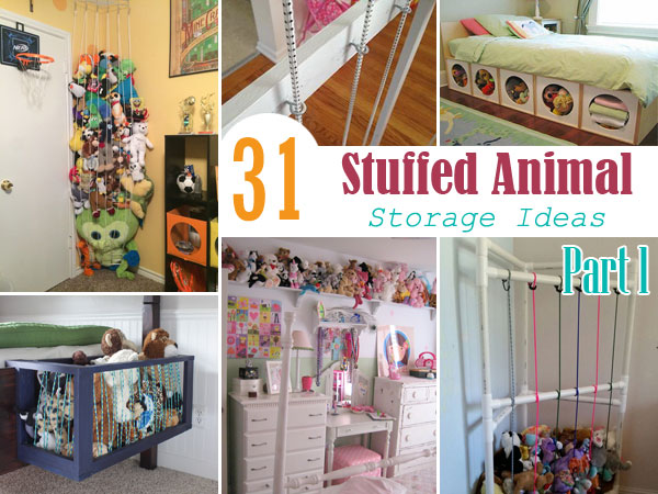 30 Brilliant Stuffed Animal Storage Ideas to Inspire You